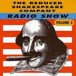 Reduced Shakespeare Company Radio Show - CD
